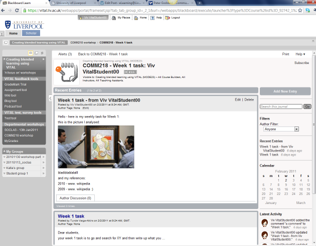 A practice blog used in the session, a screenshot of VITAL, the VLE showing a Campus Pack blog